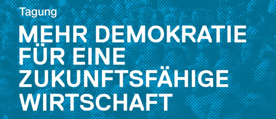 Wirtschaftsdemokratie und Mitbestimmung